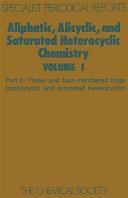 Aliphatic  Alicyclic and Saturated Heterocyclic Chemistry