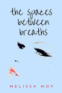 The Spaces Between Breaths Book