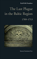 The Last Plague in the Baltic Region 1709-1713