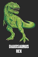 Daxosaurus Rex