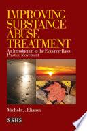Improving Substance Abuse Treatment