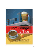 From Gringo To Tico