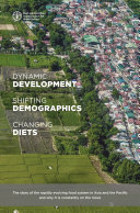 Dynamic development  shifting demographics and changing diets