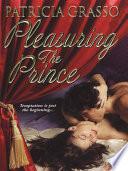 Pleasuring The Prince Book PDF
