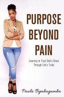 Purpose Beyond Pain
