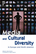 Media and Cultural Diversity in Europe and North America