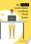 The naked truth about working from home