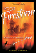 Into the Firestorm: A Novel of San Francisco, 1906 Pdf/ePub eBook