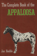 The Complete Book of the Appaloosa