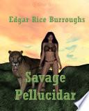 Read Online Savage Pellucidar For Free