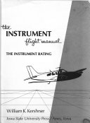 The Instrument Flight Manual  the Instrument Rating