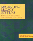 Migrating Legacy Systems