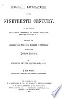 """English Literature of the Nineteenth Century: on the plan of the author's """"Compendium of English Literature,"""" and supplementary to it ... Stereotype edition"""