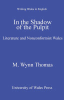 In The Shadow of the Pulpit: Literature and Nonconformist Wales