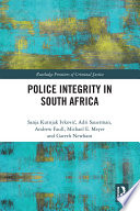 Police Integrity In South Africa