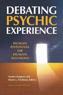 Debating Psychic Experience