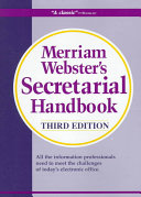 Merriam Webster s Secretarial Handbook