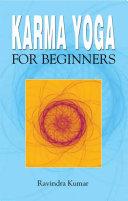 Karma Yoga for Beginners