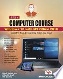 Bpb Computer Course Win 10 Office 2016 Book PDF
