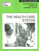 The Health Care System Book