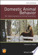 Domestic Animal Behavior for Veterinarians and Animal Scientists Book