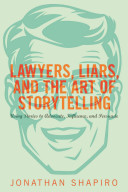 Lawyers  Liars  and the Art of Storytelling