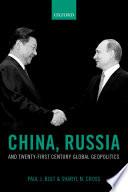 China Russia And Twenty First Century Global Geopolitics