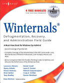 Winternals Defragmentation  Recovery  and Administration Field Guide Book