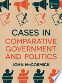 Cases in Comparative Government and Politics