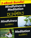 Mindfulness and Meditation For Dummies  Two eBook Bundle with Bonus Mini eBook