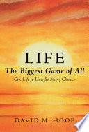 Life  The Biggest Game of All