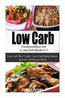 Low Carb Diet Cookbook Box Set