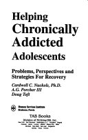 Helping Chronically Addicted Adolescents