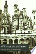 Old Court Life in France Book PDF