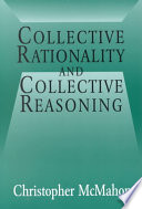 Collective Rationality and Collective Reasoning