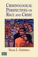 Criminological Perspectives on Race and Crime Book