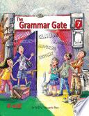 The Grammar Gate Book 7