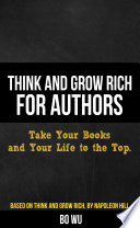 Think and Grow Rich for Authors