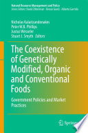 The Coexistence of Genetically Modified  Organic and Conventional Foods Book