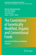 The Coexistence of Genetically Modified, Organic and Conventional Foods Pdf