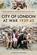 Pdf City of London at War 1939–45