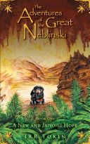 The Adventures of the Great Neblinski: Book One - A New and Improved Hope