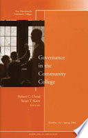 Governance in the Community College  : New Directions for Community Colleges, Number 141