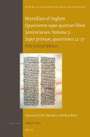 Marsilius of Inghen, Quaestiones super quattuor libros Sententiarum, Volume 3, Super primum, quaestiones 22-37