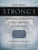 The New Strong s Expanded Exhaustive Concordance of the Bible Book