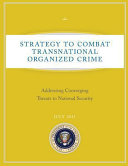 Strategy to Combat Transnational Organized Crime  electronic Resource