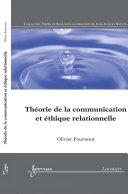Théorie de la communication et éthique relationnelle (Collection forme et sens)