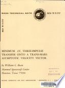 Minimum [delta] V, Three-impulse Transfer Onto a Trans-Mars Asymptotic Velocity Vector
