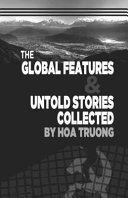 The Global Features   Untold Stories Collected