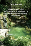Handbook for Sustainable Projects Global Sustainability and Project Management